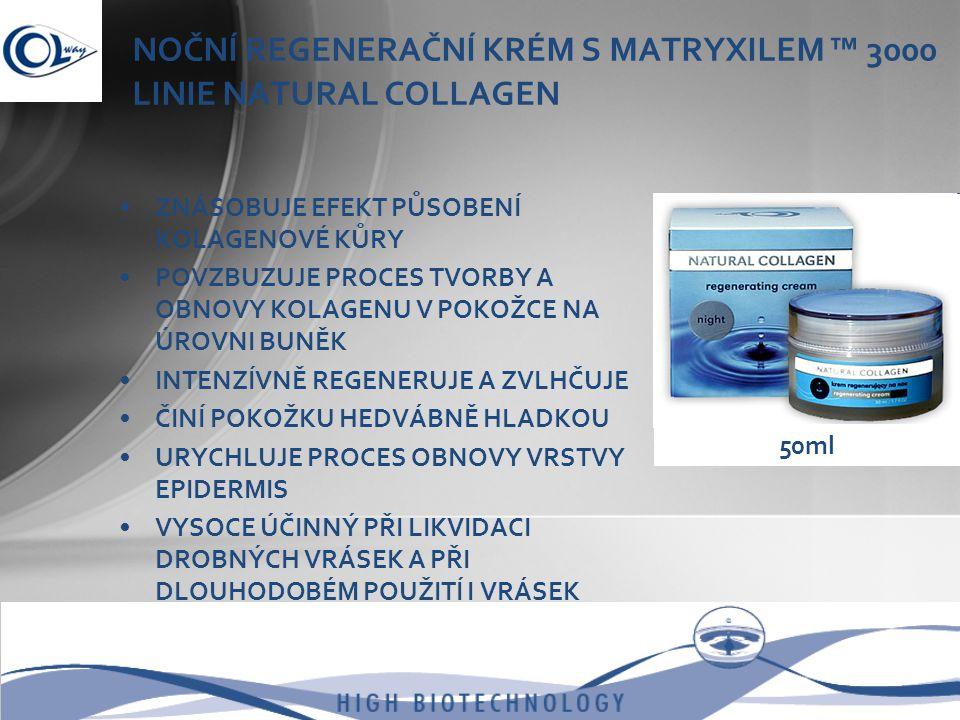 NOČNÍ REGENERAČNÍ KRÉM S MATRYXILEM ™ 3000 LINIE NATURAL COLLAGEN