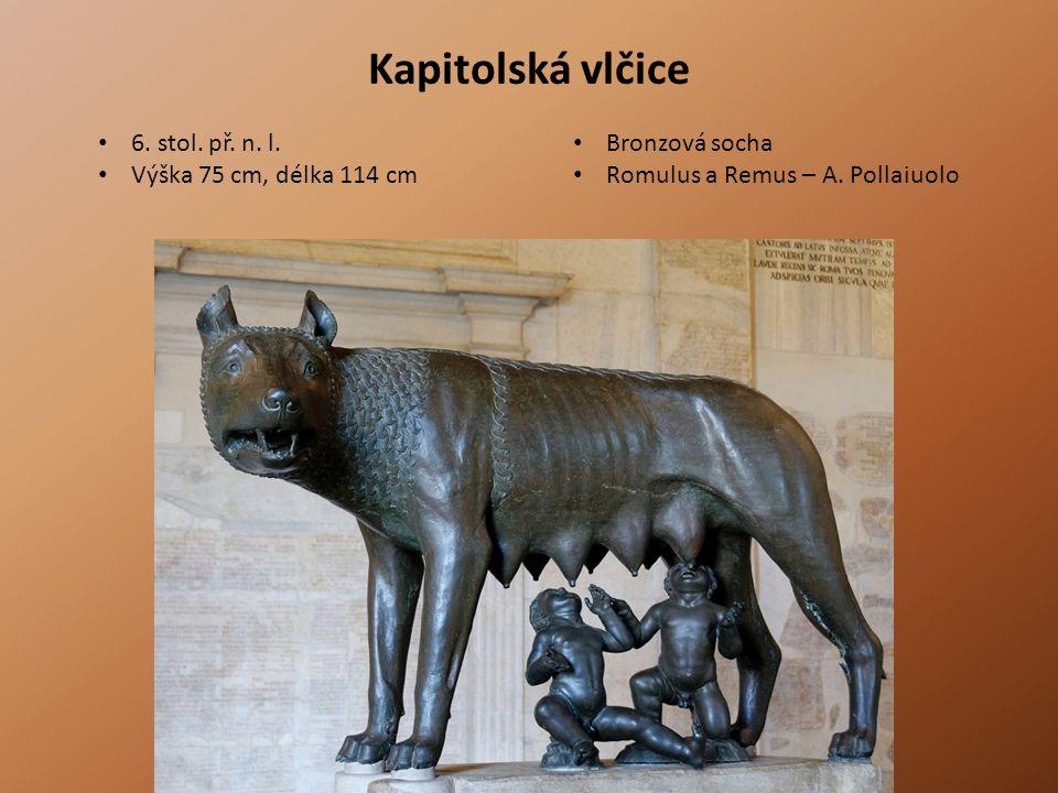 Kapitolská vlčice 6. stol. př. n. l. Bronzová socha