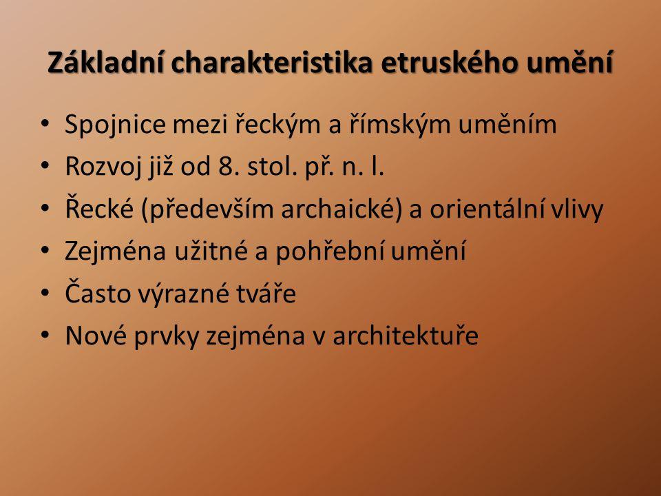 Základní charakteristika etruského umění