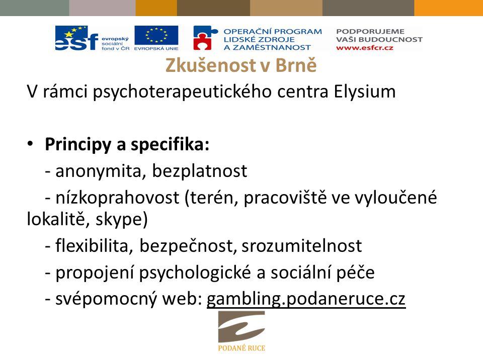 Zkušenost v Brně V rámci psychoterapeutického centra Elysium