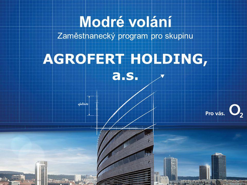 Modré volání Zaměstnanecký program pro skupinu AGROFERT HOLDING, a.s.