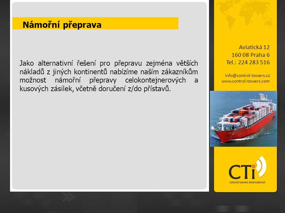 Námořní přeprava Aviatická 12. 160 08 Praha 6. Tel.: 224 283 516. info@control-towers.cz. www.control-towers.com.