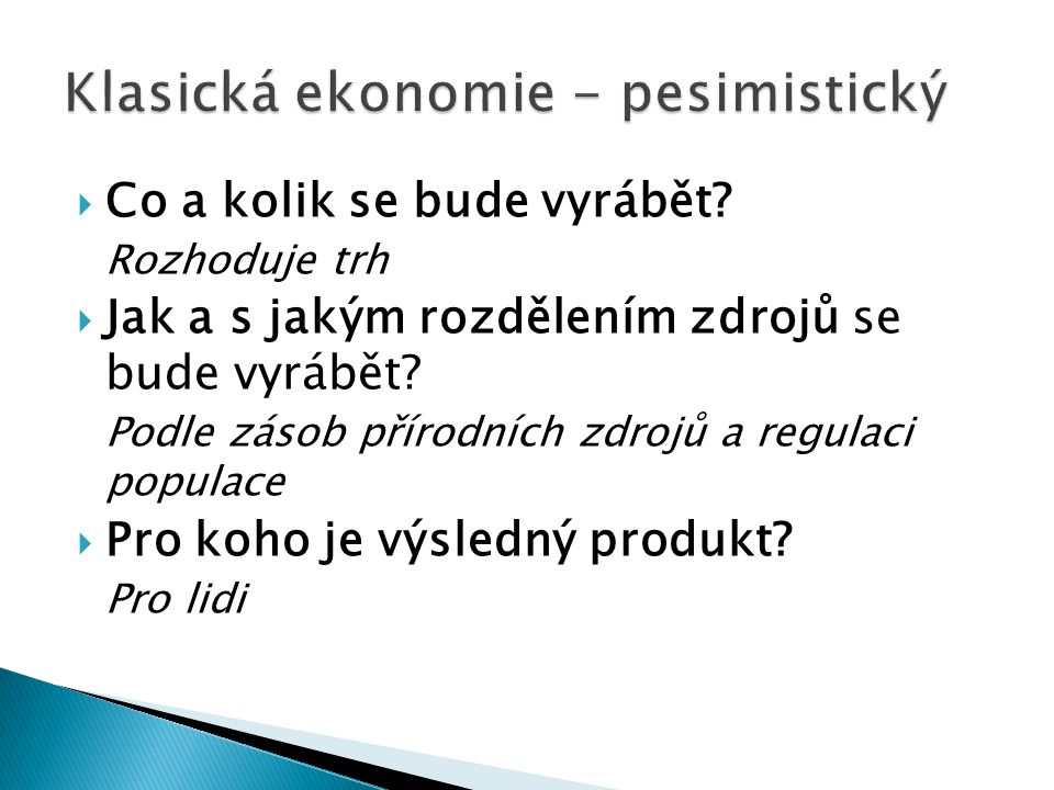 Klasická ekonomie - pesimistický