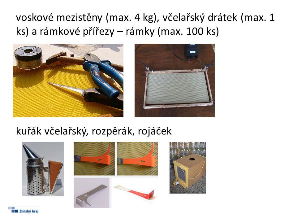 voskové mezistěny (max. 4 kg), včelařský drátek (max