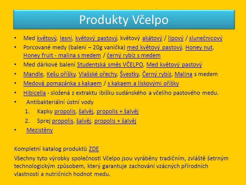 Produkty Včelpo Med květový, lesní, květový pastový, květový akátový / lipový / slunečnicový.
