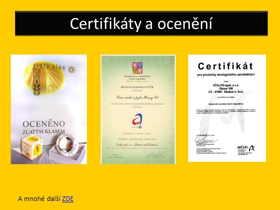 Certifikáty a ocenění A mnohé další ZDE