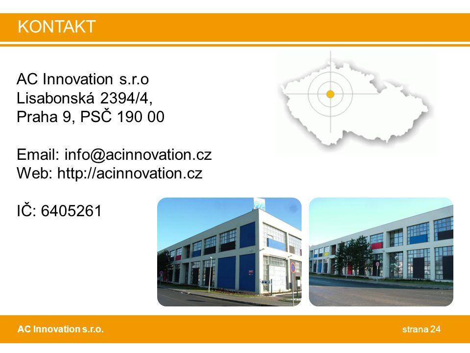 KONTAKT AC Innovation s.r.o Lisabonská 2394/4, Praha 9, PSČ 190 00