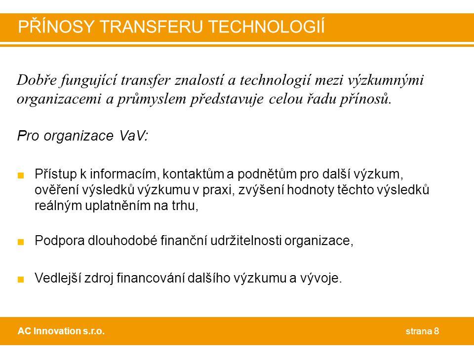 PŘÍNOSY TRANSFERU TECHNOLOGIÍ
