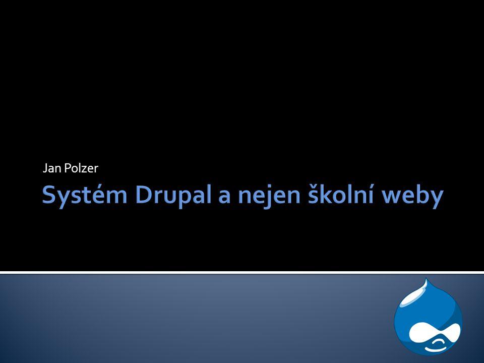 Systém Drupal a nejen školní weby