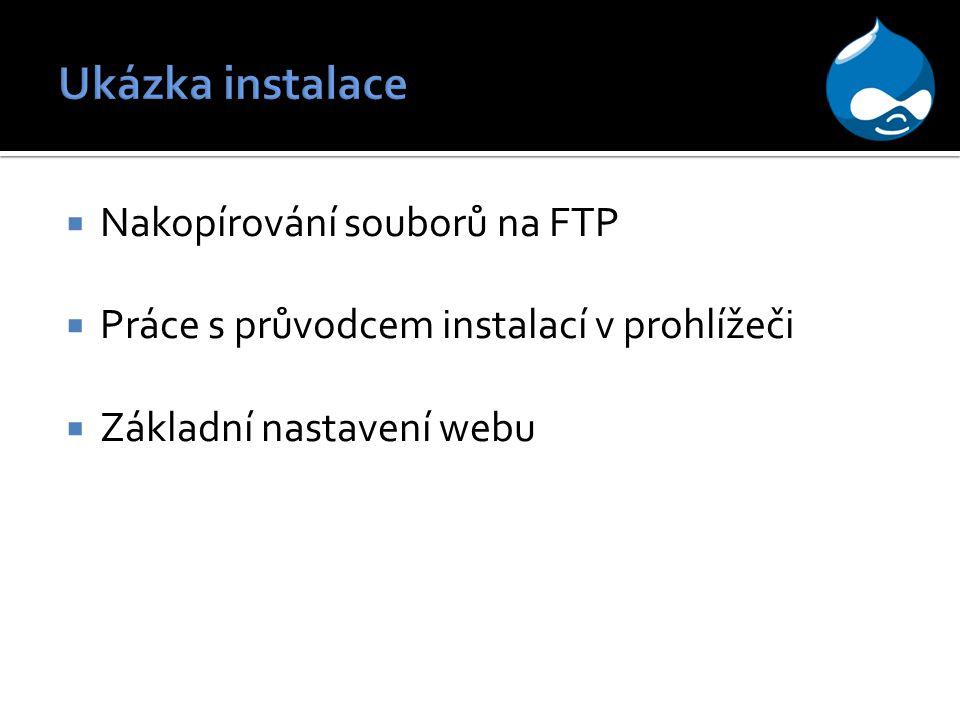 Ukázka instalace Nakopírování souborů na FTP