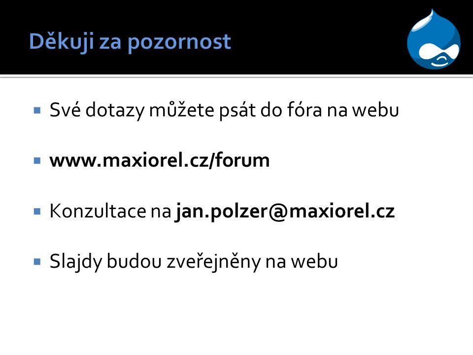Děkuji za pozornost Své dotazy můžete psát do fóra na webu