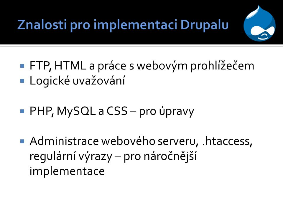 Znalosti pro implementaci Drupalu