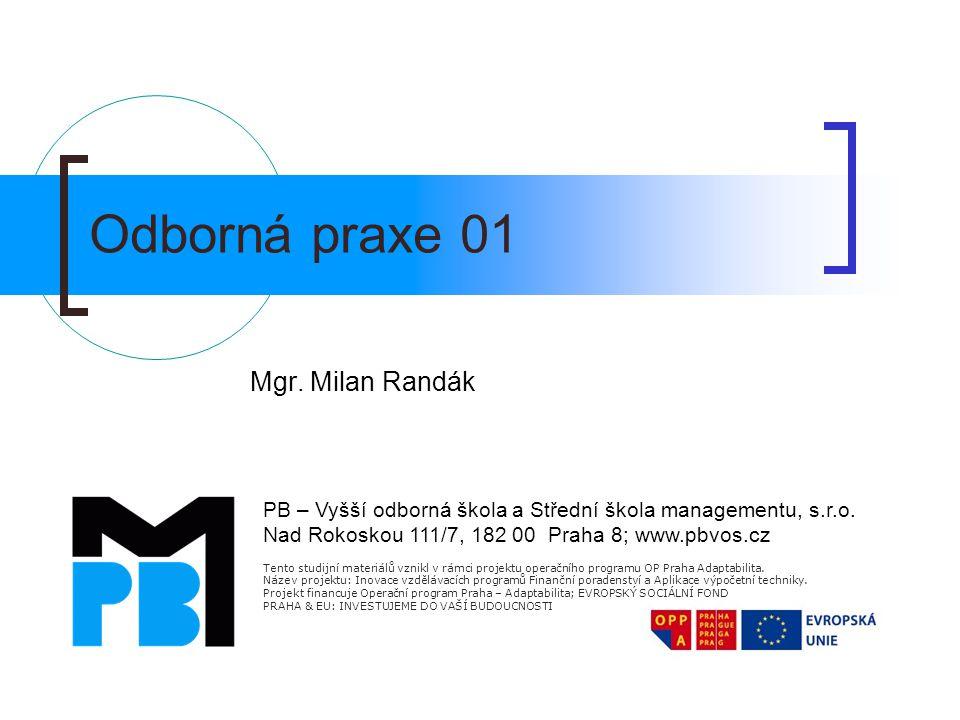 Odborná praxe 01 Mgr. Milan Randák