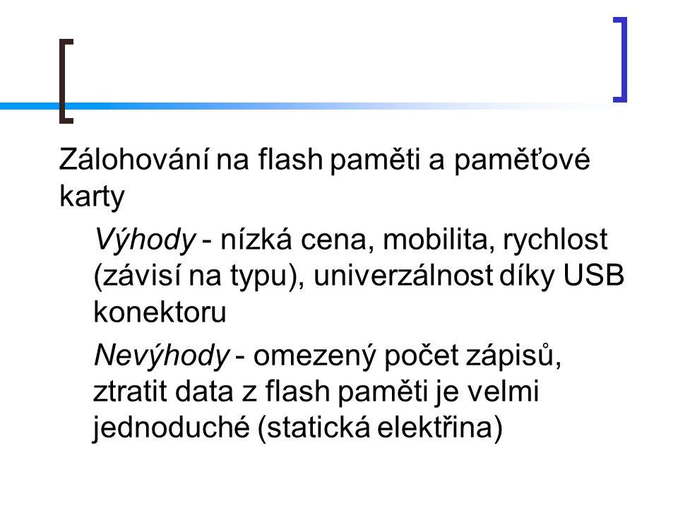 Zálohování na flash paměti a paměťové karty