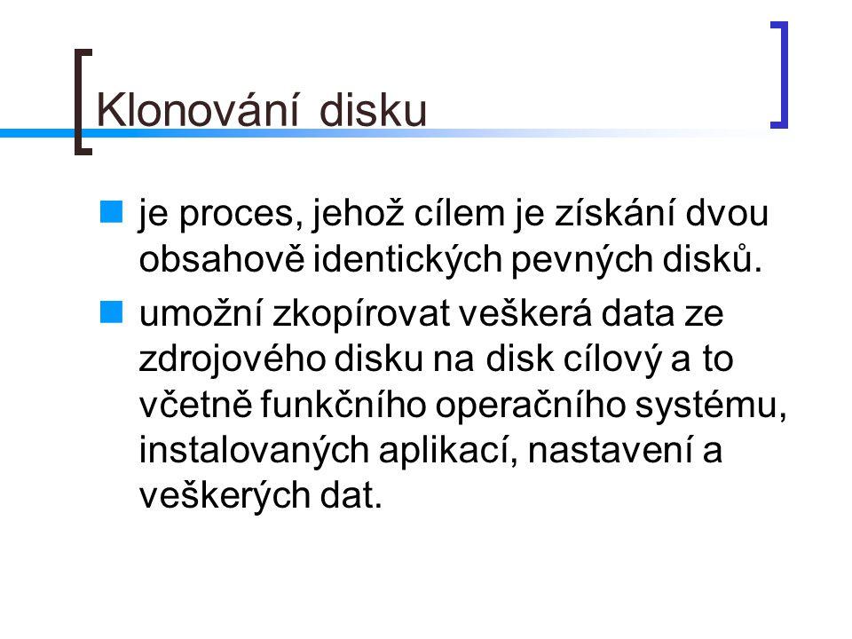Klonování disku je proces, jehož cílem je získání dvou obsahově identických pevných disků.