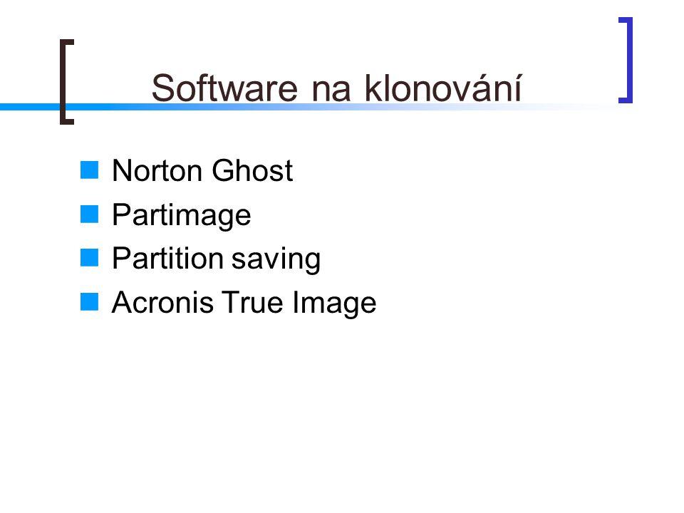 Software na klonování Norton Ghost Partimage Partition saving