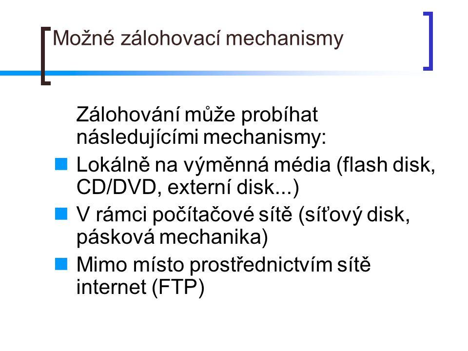 Možné zálohovací mechanismy