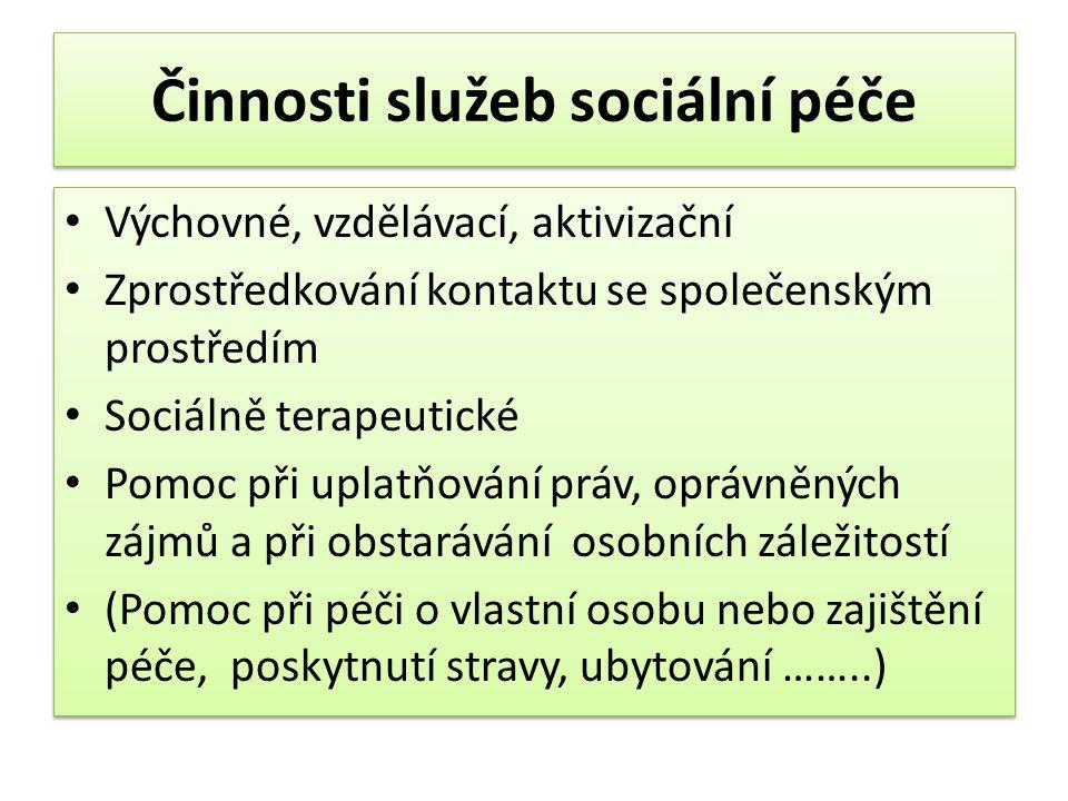 Činnosti služeb sociální péče
