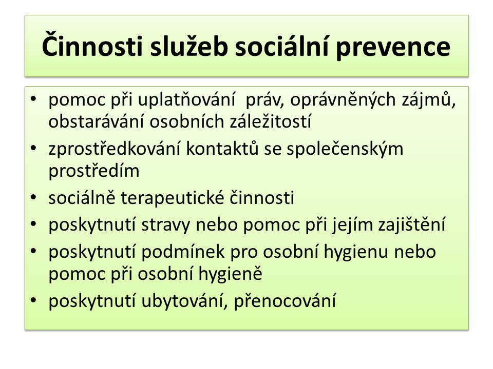 Činnosti služeb sociální prevence