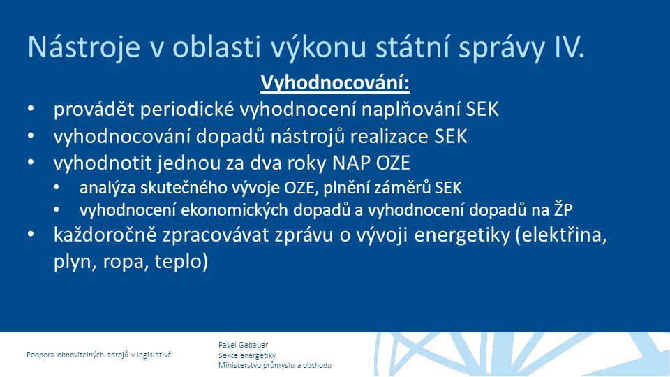 Nástroje v oblasti výkonu státní správy IV.
