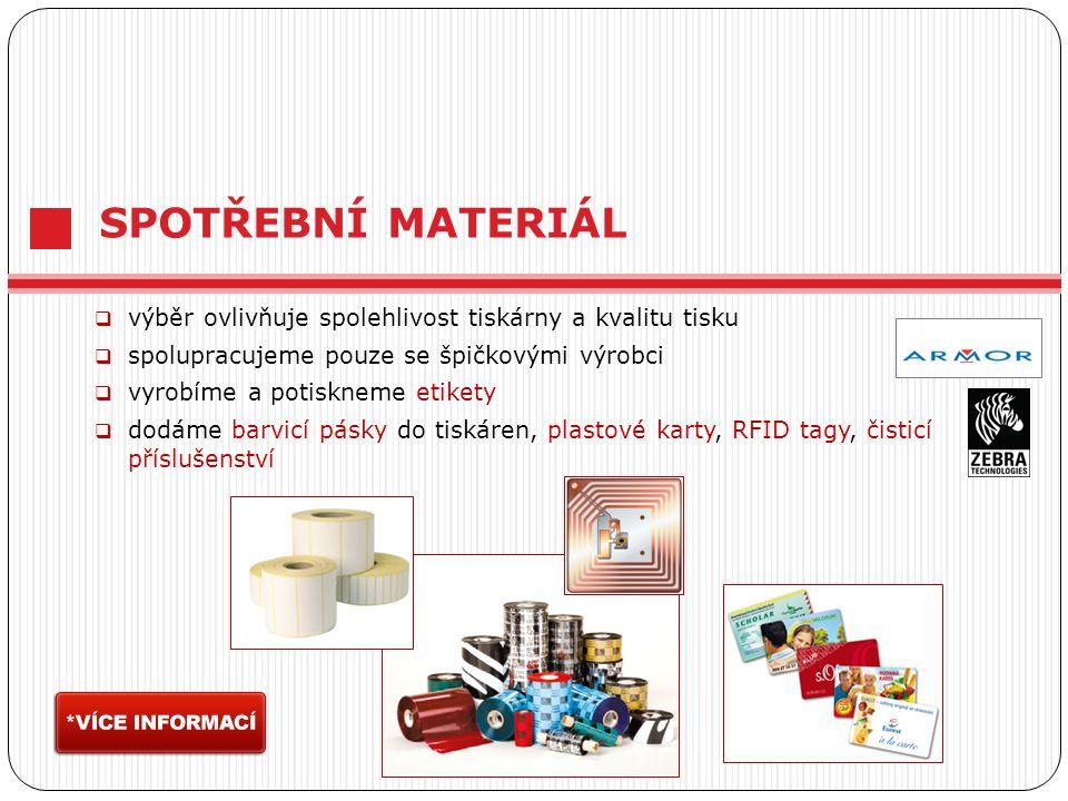 SPOTŘEBNÍ MATERIÁL výběr ovlivňuje spolehlivost tiskárny a kvalitu tisku. spolupracujeme pouze se špičkovými výrobci.