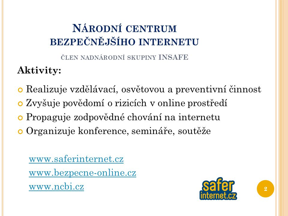 Národní centrum bezpečnějšího internetu člen nadnárodní skupiny INSAFE