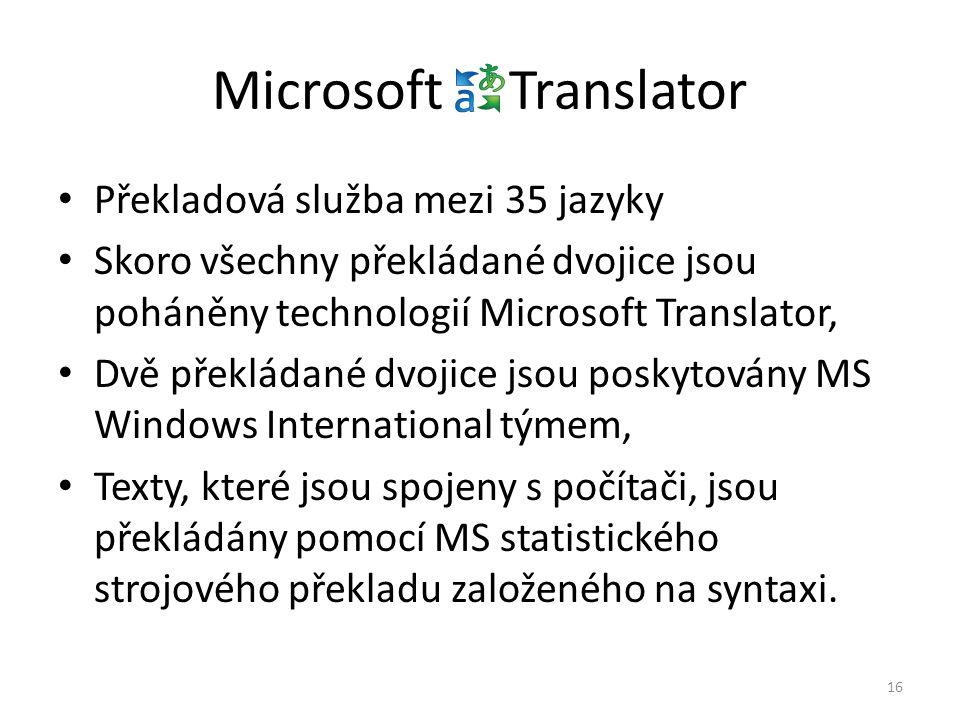 Microsoft Translator Překladová služba mezi 35 jazyky