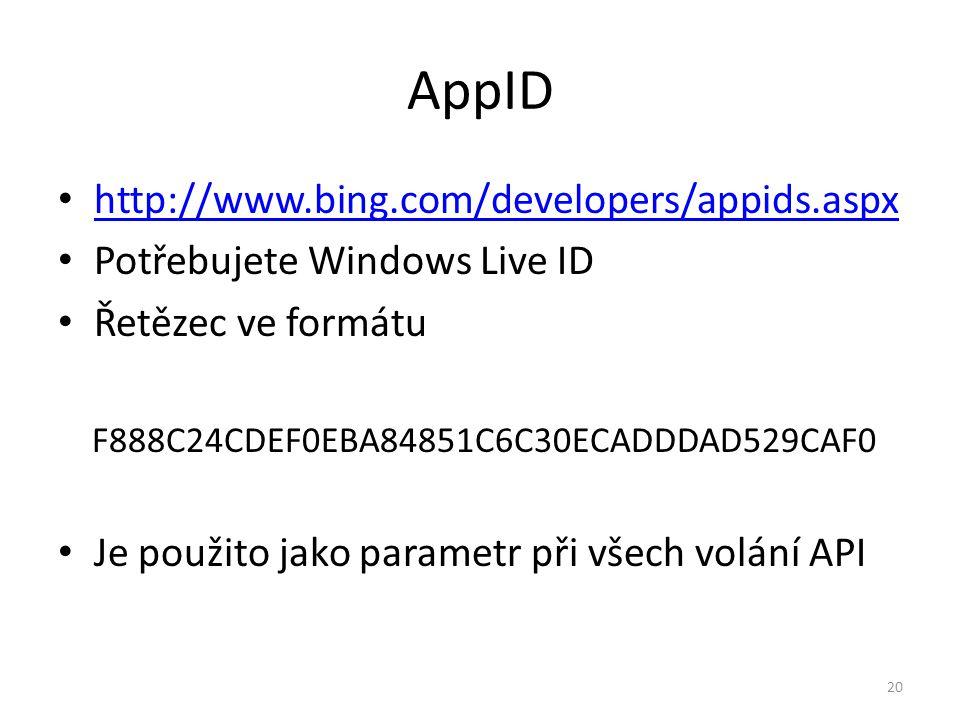 AppID http://www.bing.com/developers/appids.aspx