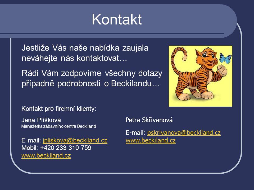 Kontakt Jestliže Vás naše nabídka zaujala neváhejte nás kontaktovat…