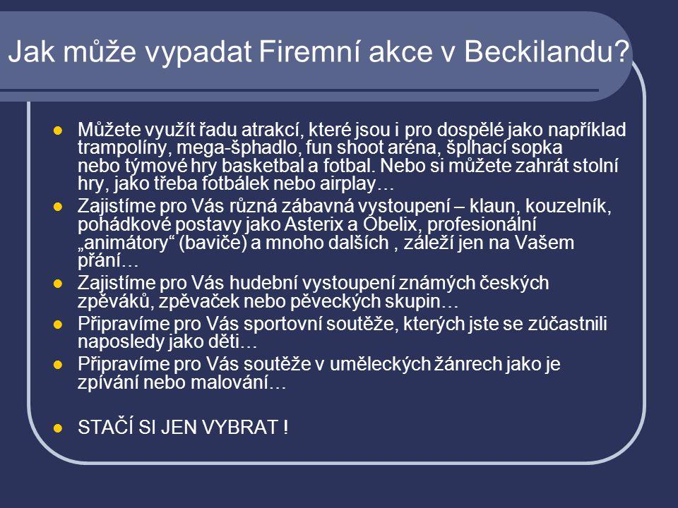 Jak může vypadat Firemní akce v Beckilandu