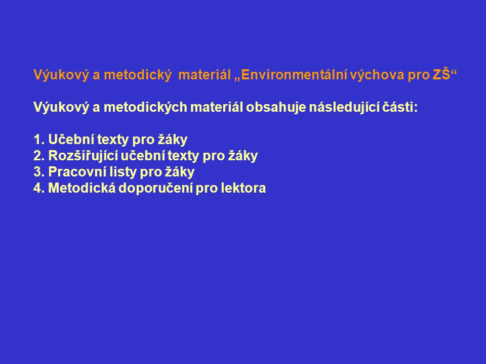 """Výukový a metodický materiál """"Environmentální výchova pro ZŠ"""