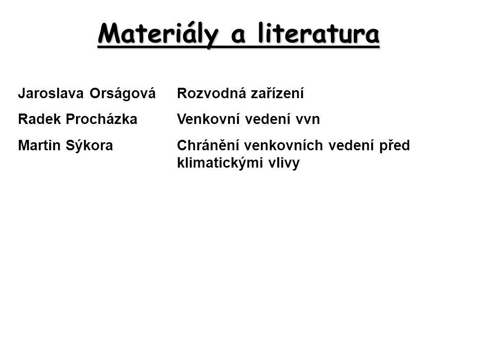 Materiály a literatura
