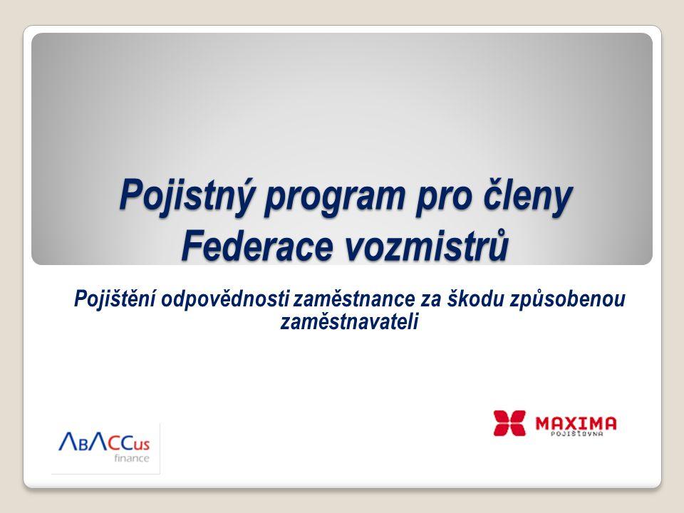 Pojistný program pro členy Federace vozmistrů