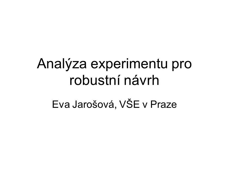 Analýza experimentu pro robustní návrh