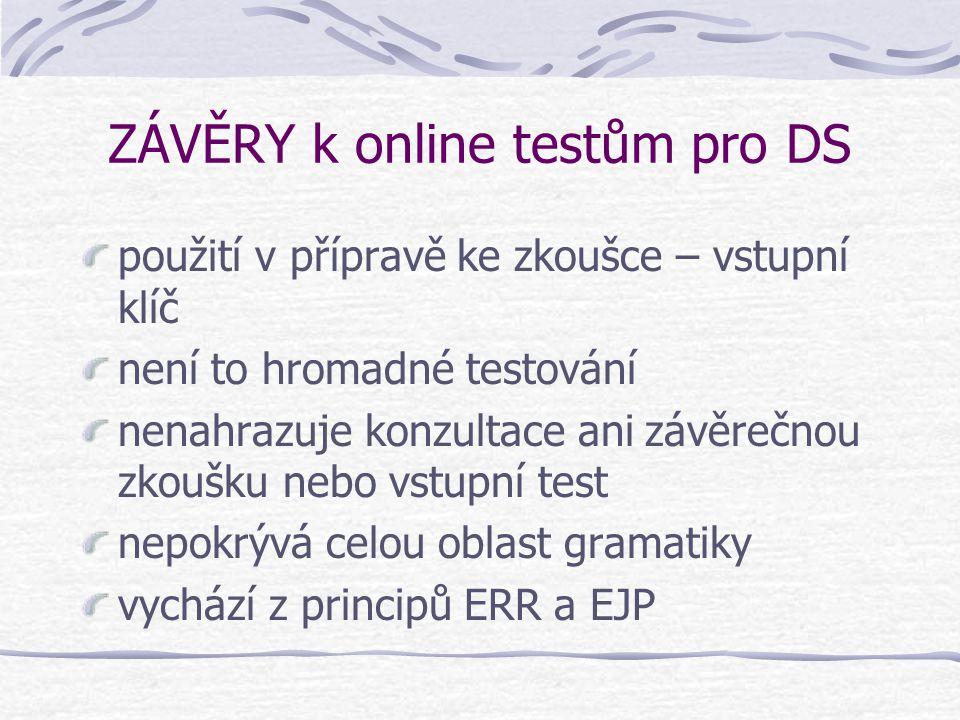 ZÁVĚRY k online testům pro DS