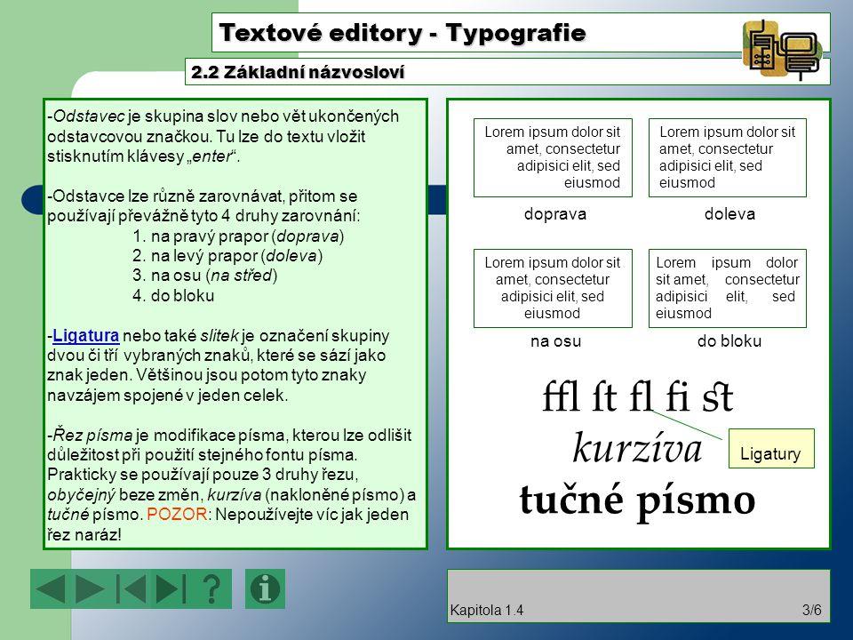 ffl ſt fl fi st kurzíva tučné písmo