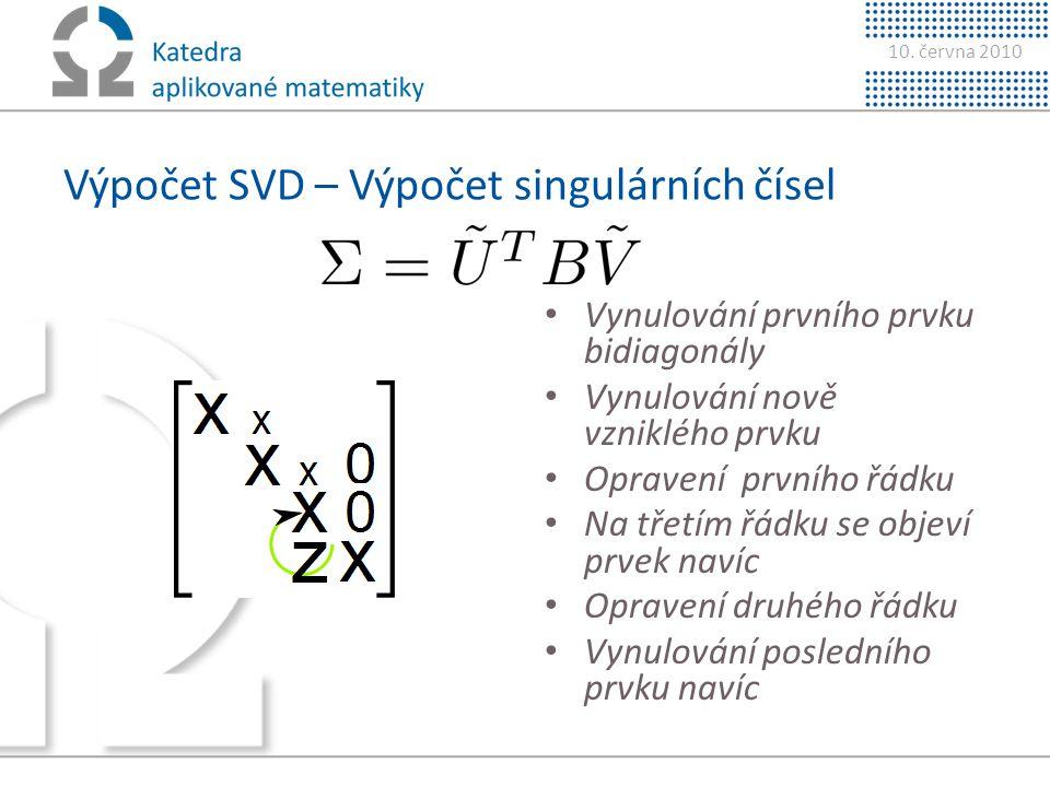Výpočet SVD – Výpočet singulárních čísel