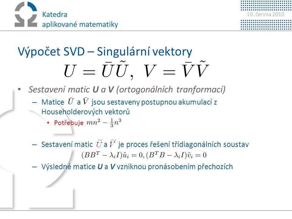 Výpočet SVD – Singulární vektory