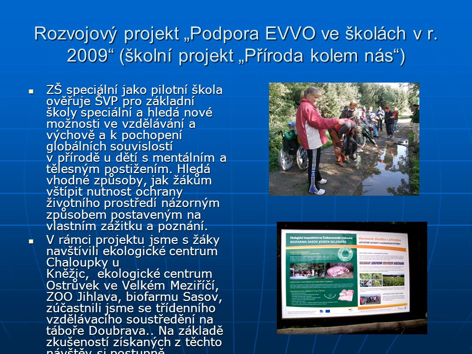 """Rozvojový projekt """"Podpora EVVO ve školách v r"""