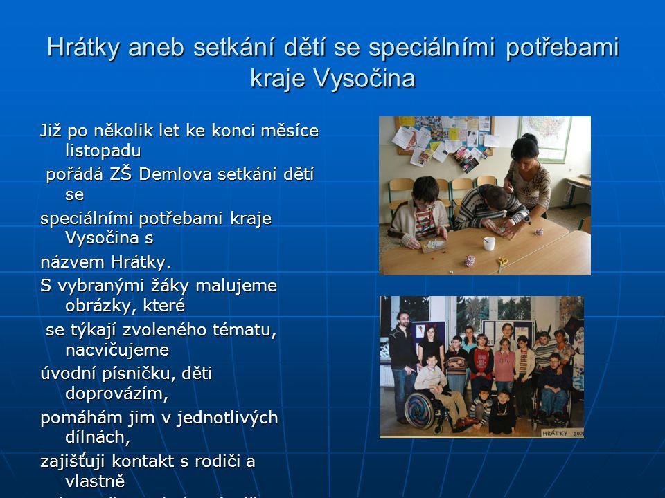 Hrátky aneb setkání dětí se speciálními potřebami kraje Vysočina