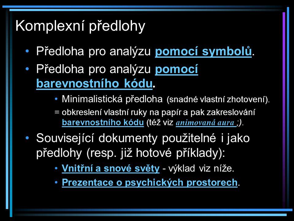Komplexní předlohy Předloha pro analýzu pomocí symbolů.