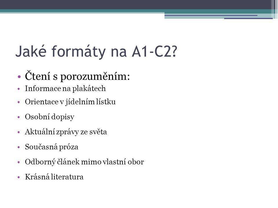 Jaké formáty na A1-C2 Čtení s porozuměním: Informace na plakátech