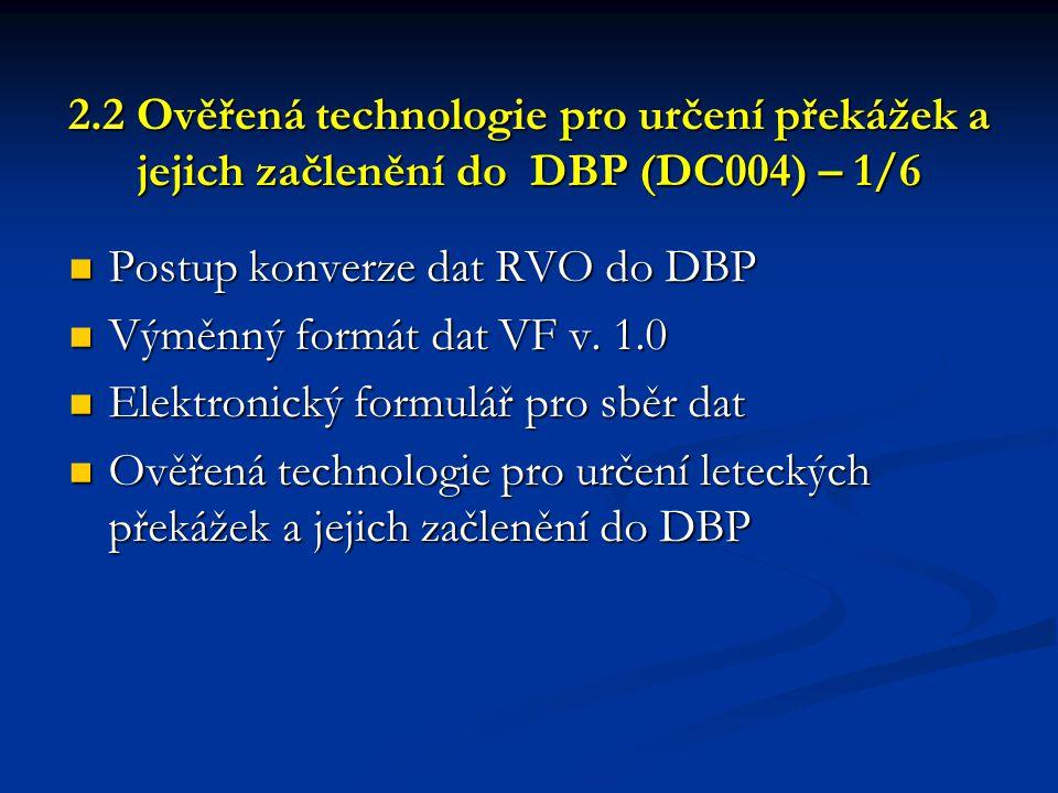 Postup konverze dat RVO do DBP Výměnný formát dat VF v. 1.0