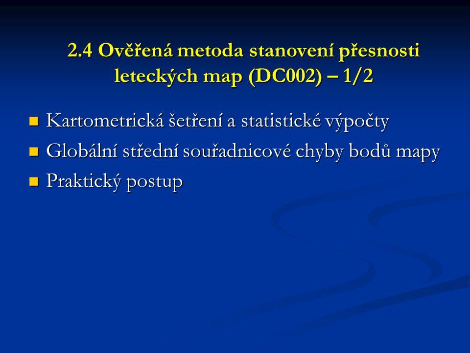 2.4 Ověřená metoda stanovení přesnosti leteckých map (DC002) – 1/2