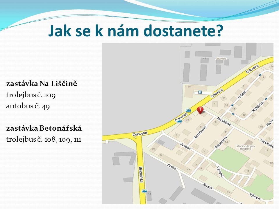 Jak se k nám dostanete zastávka Na Liščině trolejbus č. 109