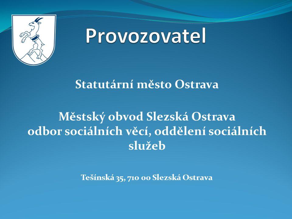 Statutární město Ostrava Tešínská 35, 710 00 Slezská Ostrava