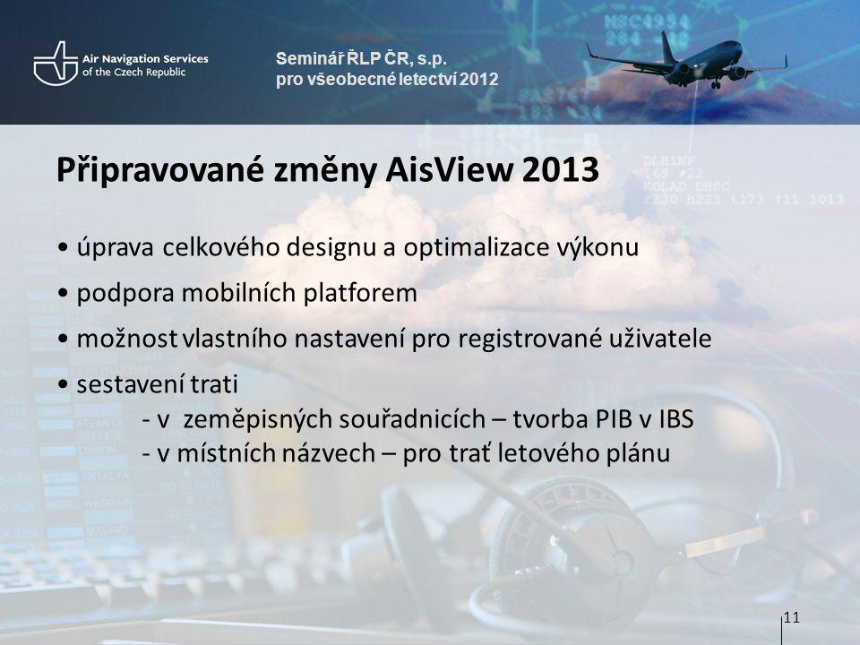 Připravované změny AisView 2013