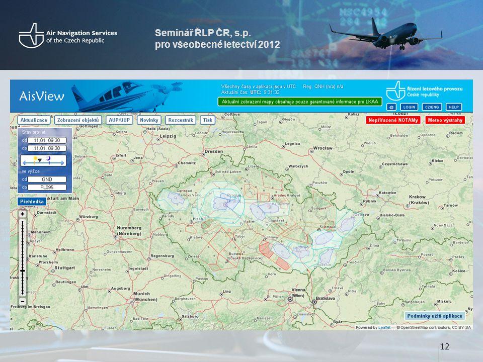 Seminář ŘLP ČR, s.p. pro všeobecné letectví 2012
