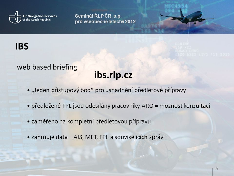 IBS ibs.rlp.cz web based briefing
