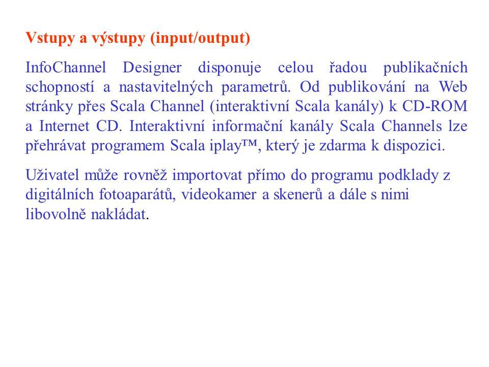 Vstupy a výstupy (input/output)